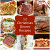 12 Christmas Dinner Recipes
